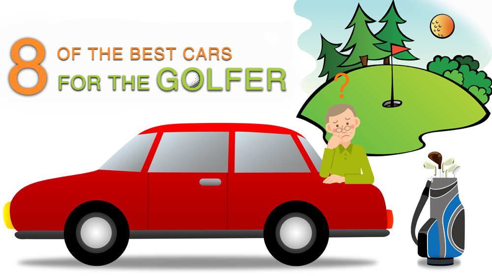 8 of the Best Cars For The Golfer